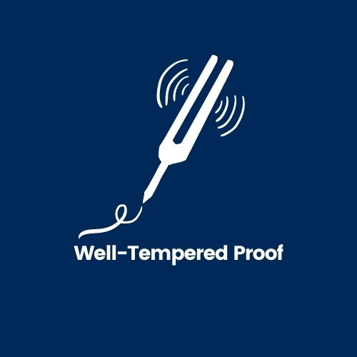 Well-Tempered Proof